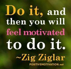Zig Ziglar Do It