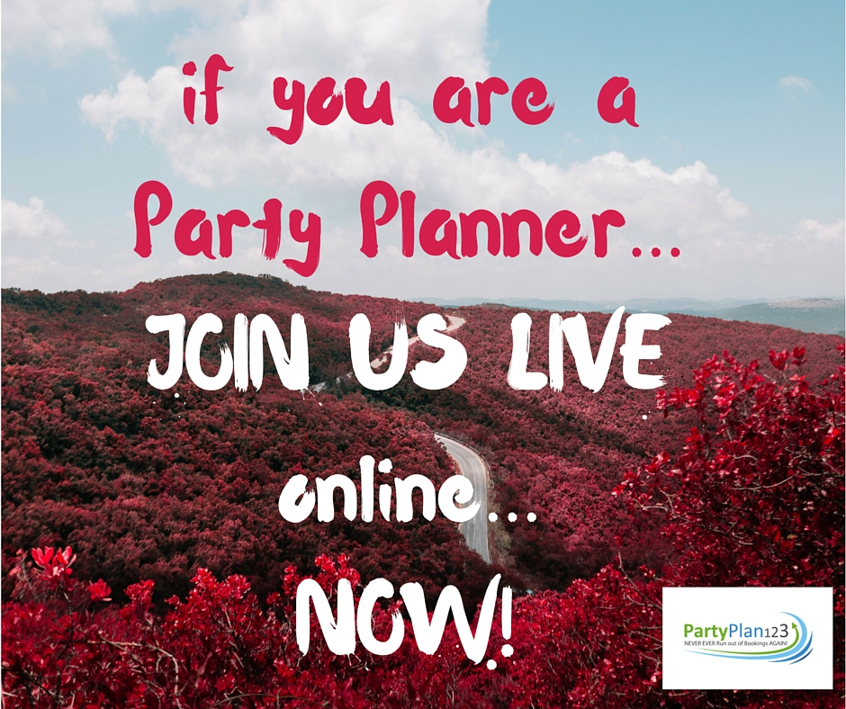 if you are a Party Planner...JOIN US LIVE online...NOW!