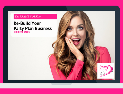 The Framework to Re-Build Your Party Plan Business